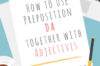 How to use preposition DA
