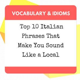 top 10 phrases in italian