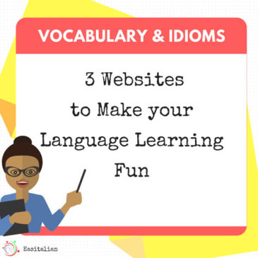3 Websites to Make your Language Learning Fun