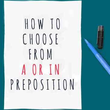 How to choose from A or IN preposition