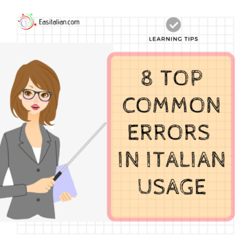 8 TOP Common Errors In Italian Usage
