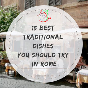 15 Best Traditional Dishes You Must Try in Rome