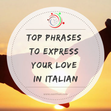 TOP 28 Phrases to Express your Love in Italian