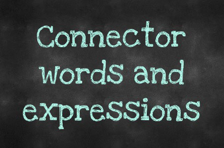 Connector Words and Expressions