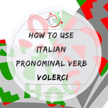 How to use Italian pronominal verb VOLERCI