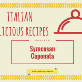 Italian Delicious Recipes: Syracusan Caponata