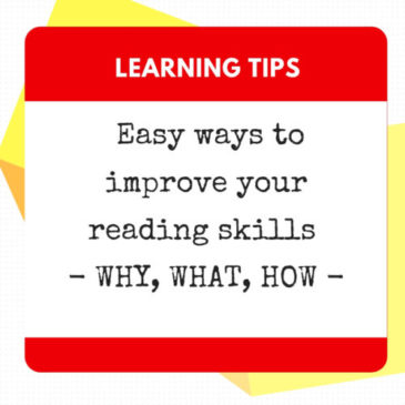Easy ways to improve your reading skills – WHY WHAT HOW