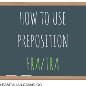 preposition tra e fra