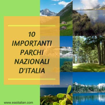10 Importanti Parchi Nazionali d'Italia