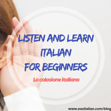 Listen and Learn Italian for beginners – La Colazione Italiana