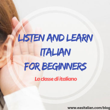 Listen and Learn for beginners: La classe di italiano
