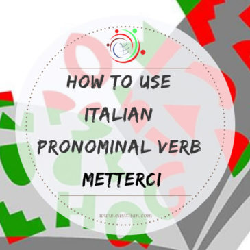 How to use Italian pronominal verb METTERCI