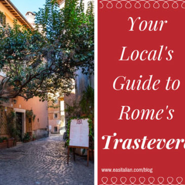 Your Local's Guide to Rome's Trastevere