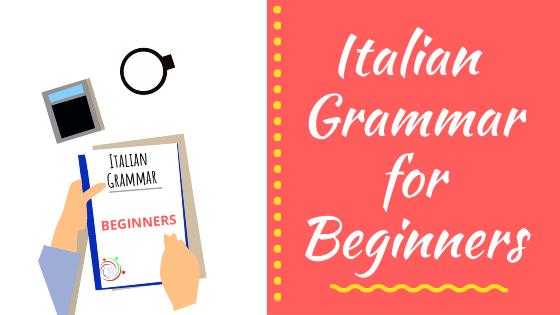 italian grammar for beginners