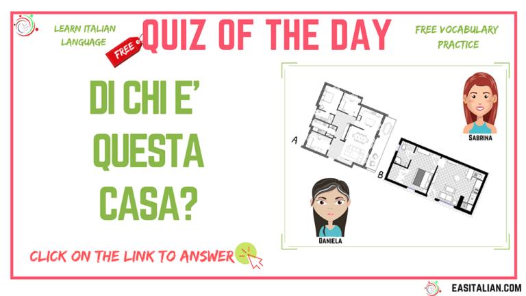 Quiz of the Day – Di chi è questa casa?