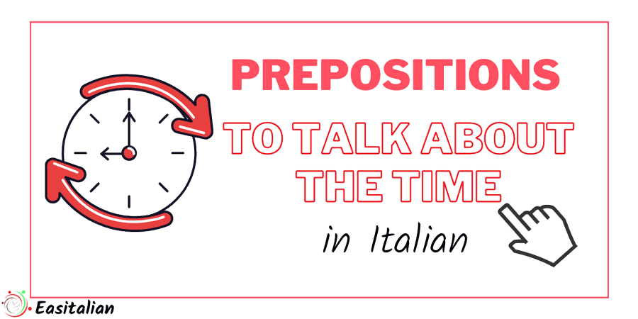 How to use the prepositions of time